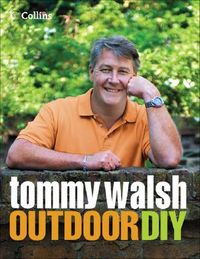 Tommy Walsh Outdoor Diy