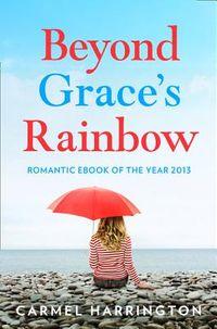 Beyond Grace?s Rainbow