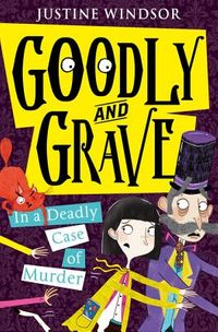 Goodly and Grave in a Deadly Case of Murder