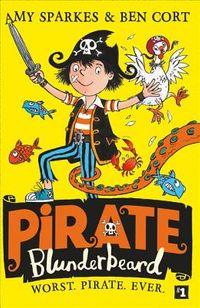 Worst. Pirate. Ever.