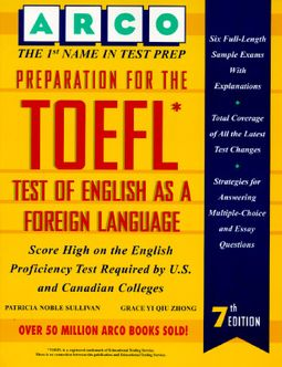 Preparation for the Toefl : Test of English As a Foreign Language