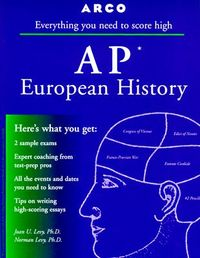 Arco Everything You Need to Score High on Ap European History