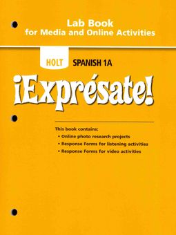 Expresate Spanish 1A by Holt, Rinehart, and Winston, Inc  (COR)
