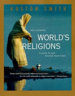 The Illustrated World's Religions