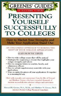 Presenting Yourself Successfully to Colleges