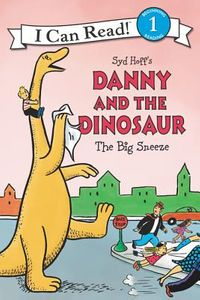 Danny and the Dinosaur The Big Sneeze