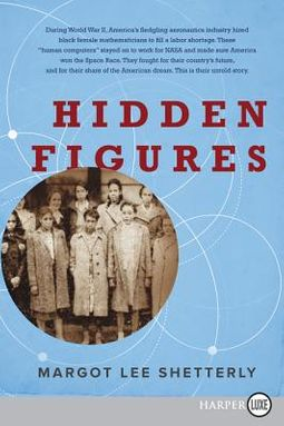 Hidden Figures by Shetterly, Margot Lee