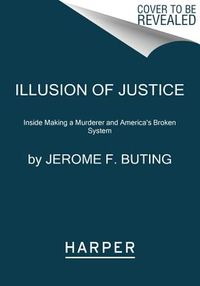Illusion of Justice