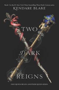 Two Dark Reigns