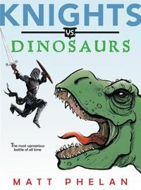 Knights Vs. Dinosaurs