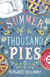 Summer of a Thousand Pies