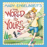 Mary Engelbreit?s The World Is Yours
