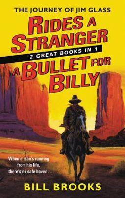 Rides a Stranger / A Bullet for Billy