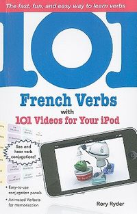 101 French Verbs With 101 Videos for Your iPod