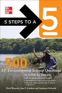 McGraw-Hill 5 Steps to A 5 500 AP Environmental Science Questions to Know by Test Day