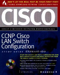 Ccnp Cisco Lan Switch Configuration Study Guide, Exam 640-404 by Syngress  Media, Inc