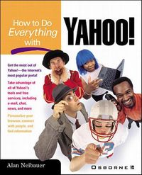 How to Do Everything With Yahoo!