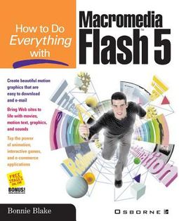How to Do Everything With Macromedia Flash 5