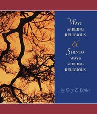 Ways of Being Religious with Shinto Ways of Being Religious
