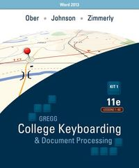 Gregg College Keyboarding & Document Processing Word 2013 Kit 1