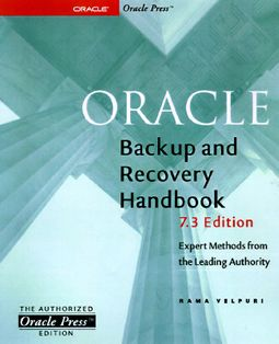 Oracle Backup & Recovery Handbook, 7.3 Edition