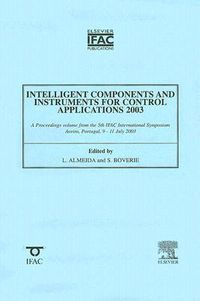 Intelligent Components and Instruments for Control Applications 2003