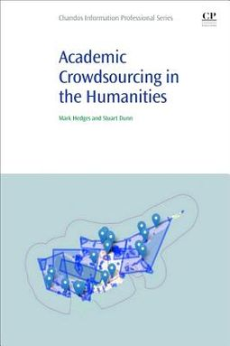 Academic Crowdsourcing in the Humanities