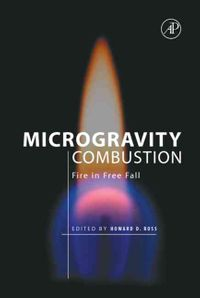 Microgravity Combustion
