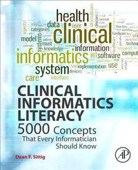 Clinical Informatics Literacy