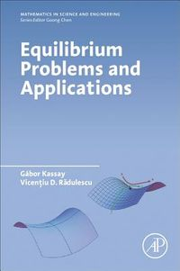 Equilibrium Problems and Applications