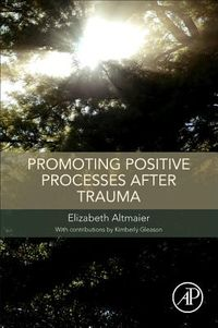 Promoting Positive Processes After Trauma