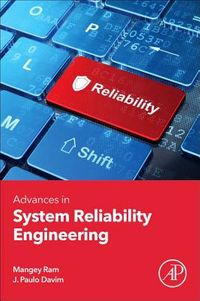 Advances in System Reliability Engineering