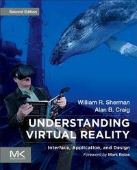 Understanding Virtual Reality