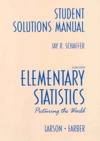Elementary Statistics by Larson, Ron/ Farber, Betsy