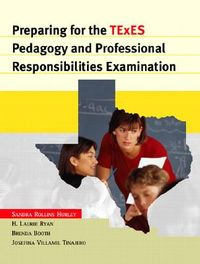 Preparing For The Texes Pedagogy And Professional Responsibilities Examination