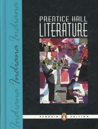 Prentice Hall Literature Indiana Penguin Edition Grade 9