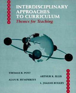 Interdisciplinary Approaches to Curriculum
