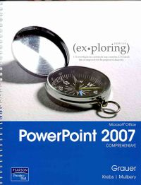 Microsoft Office PowerPoint 2007 Comprehensive