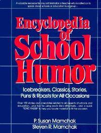 Encyclopedia of School Humor