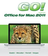 Go! with Microsoft Office for Mac 2011