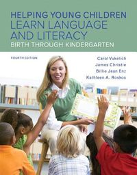 Helping Young Children Learn Language and Literacy