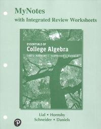 Essentials of College Algebra Mynotes With Integrated Review Worksheets