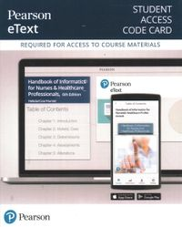 Pearson Etext 2.0 Student Access -- for Handbook of Informatics for Nurses & Healthcare Professionals