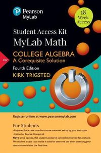 Trigsted College Algebra Mylab Math Access Card + Guided Notebook