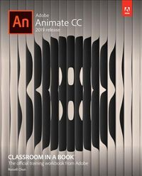 Adobe Animate CC 2019 Release Classroom in a Book