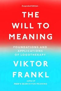 The Will to Meaning