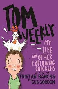 My Life and Other Exploding Chickens
