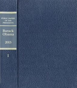 Public Papers of the Presidents of the United States, Barack Obama, 2013