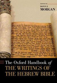 The Oxford Handbook of the Writings of the Hebrew Bible