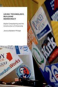 Using Technology, Building Democracy
